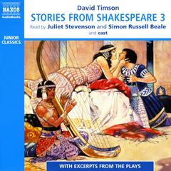 Stories from Shakespeare 3 by David Timson