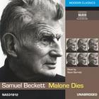 Malone Dies by Samuel Beckett