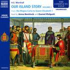 Our Island Story, Vol. 2 by Henrietta Elizabeth Marshall