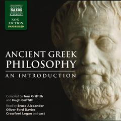 Ancient Greek Philosophy by Tom Griffith, Hugh Griffith