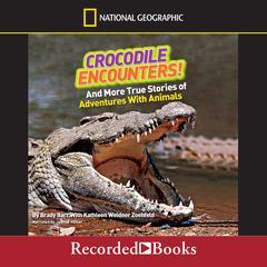 Crocodile Encounters! by Brady Barr