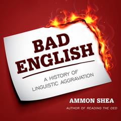 Bad English by Ammon Shea