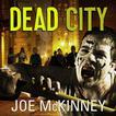 Dead City by Joe McKinney