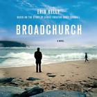 Broadchurch by Erin Kelly, Colin Harrison, Chris Chibnall