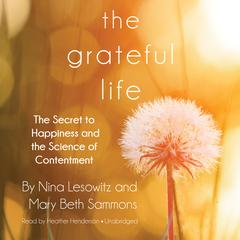 The Grateful Life by Nina Lesowitz, Mary Beth Sammons