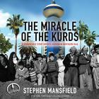 The Miracle of the Kurds by Stephen Mansfield