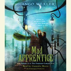 The Mad Apprentice by Django Wexler