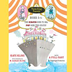 Three-Ring Rascals, Books 3–4 by Kate Klise