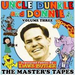 Uncle Dunkle and Donnie, Vol. 3 by Joe Bevilacqua