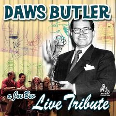 A Joe Bev Live Tribute to Daws Butler by Joe Bevilacqua