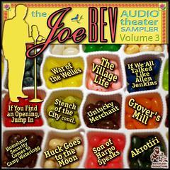 A Joe Bev Audio Theater Sampler, Vol. 3 by Joe Bevilacqua