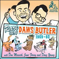 Rare Daws Butler, Vol. 4 by