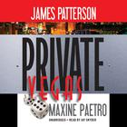 Private Vegas by James Patterson, Maxine Paetro