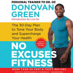 No Excuses Fitness by Donovan Green