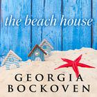The Beach House by Georgia Bockoven