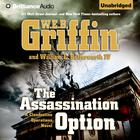 The Assassination Option by W. E. B. Griffin, William E. Butterworth IV
