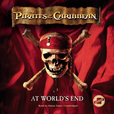 Pirates of the Caribbean: At World's End<br> by Disney Press