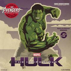 Marvel's Avengers Phase One: The Incredible Hulk by Marvel Press
