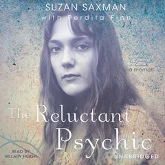 The Reluctant Psychic by Suzan Victoria Saxman