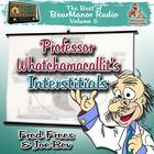 Professor Whatchamacallit's Interstitials by Joe Bevilacqua, Lorie Kellogg