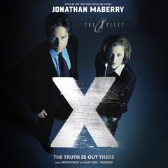 The Truth Is out There by Jonathan Maberry