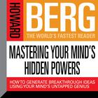 Mastering Your Mind's Hidden Powers by Howard Stephen Berg