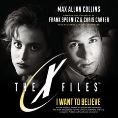I Want to Believe by Max Allan Collins