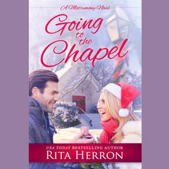 Going to the Chapel by Rita Herron