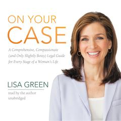 On Your Case by Lisa Green