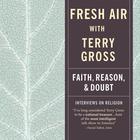Fresh Air by Terry Gross