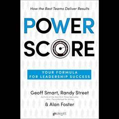 Power Score by Geoff Smart, Randy Street, Alan Foster