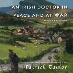 An Irish Doctor in Peace and at War by Michael J. Sandel, Patrick Taylor