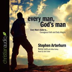 Every Man, God's Man by Stephen Arterburn, Kenny Luck