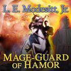 Mage-Guard of Hamor by L. E. Modesitt Jr.