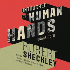 Untouched by Human Hands by Robert Sheckley