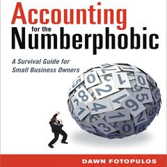 Accounting for the Numberphobic by Dawn Fotopulos