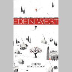 Eden West by Pete Hautman