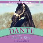 Dante of the Maury River by Gigi Amateau