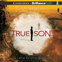 True Son by Lana Krumwiede