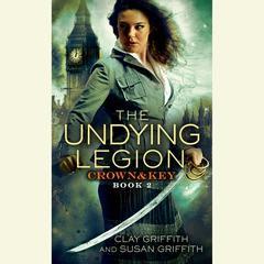 The Undying Legion by Clay Griffith, Susan Griffith