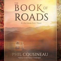 The Book of Roads by Phil Cousineau