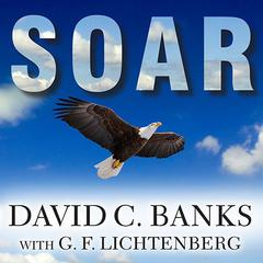 Soar by David C. Banks