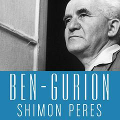 Ben-Gurion by Shimon Peres, David Landau