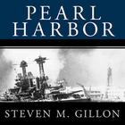 Pearl Harbor by Steven M. Gillon