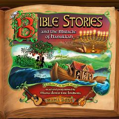 Bible Stories and the Miracle of Hanukkah by Doni Zasloff