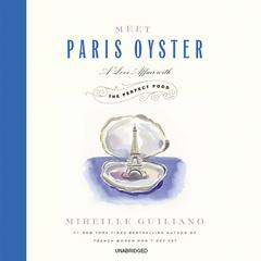Meet Paris Oyster by Mireille Guiliano