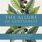 The Allure of Gentleness by Dallas Willard