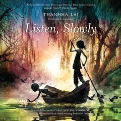 Listen, Slowly by Thanhhà Lại