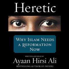 Heretic by Ayaan Hirsi Ali