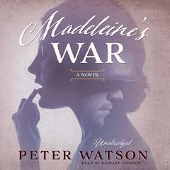Madeleine's War by Peter Watson